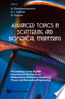 Advanced Topics in Scattering and Biomedical Engineering Book