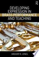 Developing Expression in Brass Performance and Teaching Book PDF