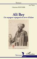 Ali Bey, un voyageur espagnol en terre d'islam Book