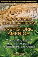 Advanced Civilizations of Prehistoric America ebook