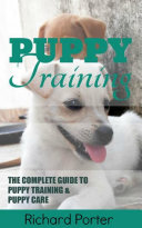 Puppy Training Book  For Kids and Beginners