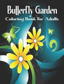 Butterfly Garden Coloring Book For Adults