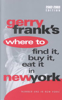 Gerry Frank s where to Find It  Buy It  Eat it in New York Book PDF