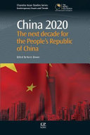 China 2020: The Next Decade for the People S Republic of China