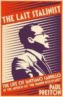 The Last Stalinist: The Life of Santiago Carrillo Pdf/ePub eBook