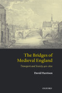 The Bridges of Medieval England