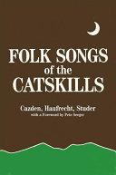 Folk Songs of the Catskills
