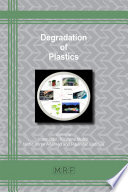 Degradation of Plastics