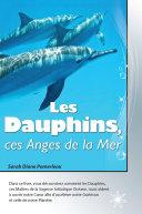 Pdf Les Dauphins, ces Anges de la Mer Telecharger