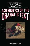 A Semiotics of the Dramatic Text