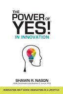 The Power of Yes! in Innovation