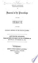 A Journal of the Proceedings of the House of Representatives of the ... General Assembly of the State of Florida, at Its ... Session