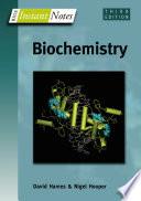 """BIOS Instant Notes in Biochemistry"" by David Hames, Nigel Hooper"