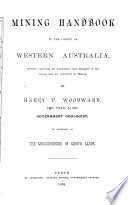 Mining Handbook to the Colony of Western Australia