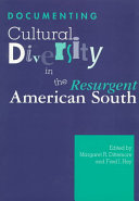 Documenting Cultural Diversity in the Resurgent American South Book PDF