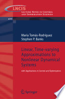 Linear  Time varying Approximations to Nonlinear Dynamical Systems Book