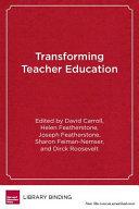 Transforming Teacher Education
