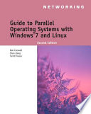 Guide To Parallel Operating Systems With Windows 7 And Linux