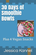 30 Days of Smoothie Bowls