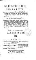 Mémoire sur la peste, qui, en 1771, ravagea l'empire de Russie