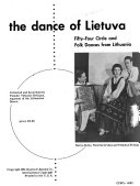 The Dance of Lietuva  Fifty four Circle and Folk Dances from Lithuania