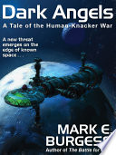 Dark Angels A Tale Of The Human Knacker War