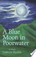A Blue Moon in Poorwater