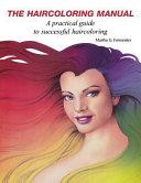 The Haircoloring Manual