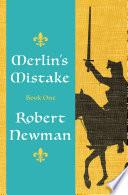 Merlin s Mistake