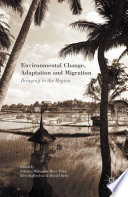 Environmental Change  Adaptation and Migration