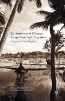 Environmental Change, Adaptation and Migration Book