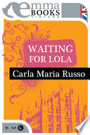 Waiting for Lola