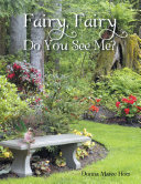 Fairy, Fairy Do You See Me?