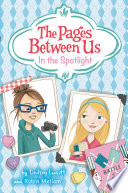 The Pages Between Us  In the Spotlight