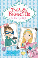 The Pages Between Us: In the Spotlight Pdf/ePub eBook