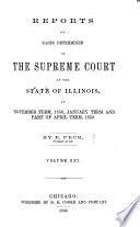 Reports of Cases Determined in the Supreme Court of the State of Illinois Book