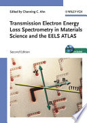 Transmission Electron Energy Loss Spectrometry in Materials Science and the EELS Atlas Book