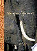 Tales of an African Vet Book