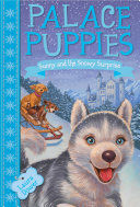 Palace Puppies, Book Three: Sunny and the Snowy Surprise Pdf/ePub eBook