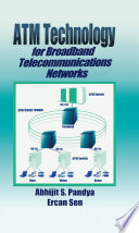 ATM Technology for Broadband Telecommunications Networks Book PDF