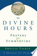 The Divine Hours (Volume One): Prayers for Summertime