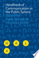 Handbook Of Communication In The Public Sphere