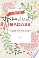 A Journal You Are a Badass