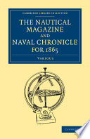 The Nautical Magazine And Naval Chronicle For 1865
