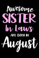 Awesome Sister In Laws Are Born In August Book PDF