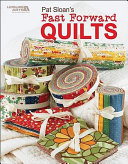 Pat Sloan s Fast Forward Quilts