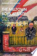The Milltown Boys at Sixty Book PDF