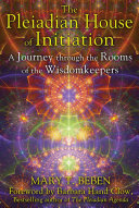 The Pleiadian House of Initiation