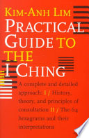 Practical Guide to the I Ching