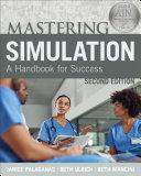 Mastering Simulation  Second Edition